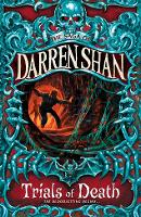 The Trials of Death: Book 5 (The Saga of Darren Shan)