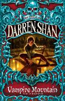 Vampire Mountain: Book 4 (The Saga of Darren Shan)