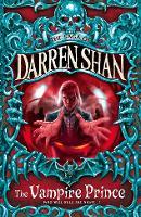 THE VAMPIRE PRINCE: Book 6 (The Saga of Darren Shan)