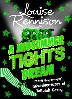 A Midsummer Tights Dream: Book 2 (The Misadventures of Tallulah Casey)