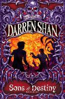 Sons of Destiny: Book 12 (The Saga of Darren Shan)