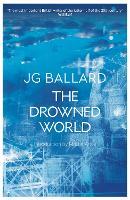 The Drowned World: J.G. Ballard