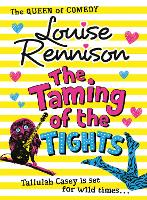 The Taming Of The Tights: Book 3 (The Misadventures of Tallulah Casey)