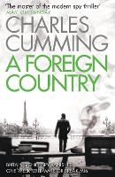 A Foreign Country: From the Sunday Times Top Ten bestselling author, a compelling spy action crime thriller you won't want to put down: Book 1 (Thomas Kell Spy Thriller)