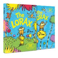 The Lorax: The classic story that shows you how to save the planet!