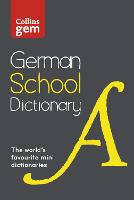German School Gem Dictionary: Trusted support for learning, in a mini-format (Collins German School Dictionaries)