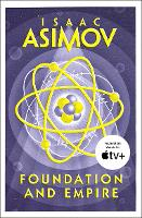 FOUNDATION AND EMPIRE: The greatest science fiction series of all time, now a major series from Apple TV+: Book 2 (The Foundation Trilogy)