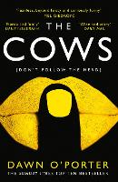 The Cows : The Bold, Brilliant and Hilarious Sunday Times Top Ten Bestseller