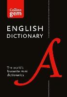 English Gem Dictionary: The world's favourite mini dictionaries (Collins Gem Dictionaries)