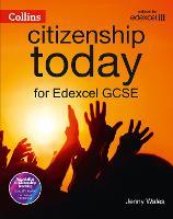 Edexcel GCSE Citizenship Student's Book 4th edition (Collins Citizenship Today)