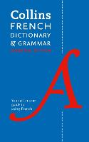 French Essential Dictionary and Grammar: Two books in one (Collins Essential Dictionaries)