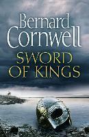 Sword of Kings: Book 12 (The Last Kingdom Series)