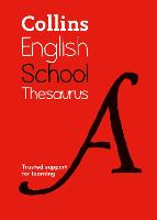 School Thesaurus: Trusted support for learning (Collins School Dictionaries)