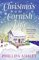 CHRISTMAS AT THE CORNISH CAFÉ: A heart-warming holiday read for fans of Poldark: Book 2 (The Cornish Café Series)