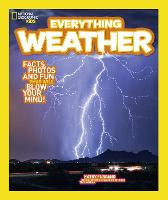 Everything: Weather (National Geographic Kids)