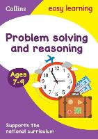 Problem Solving and Reasoning Ages 7-9: Ideal for home learning (Collins Easy Learning KS2)