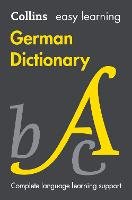 Easy Learning German Dictionary: Trusted support for learning (Collins Easy Learning German)