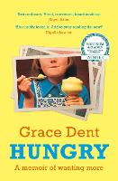 Hungry: The Highly Anticipated Memoir from One of the Greatest Food Writers of All Time