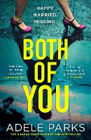 Both of You: From the Sunday Times Number One bestselling author of books like Just My Luck comes the most stunning domestic thriller of 2021