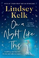 On a Night Like This: the brand new funny and heartwarming romantic comedy from the Sunday Times bestselling author