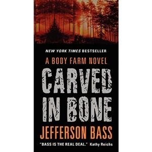Carved in Bone: A Body Farm Novel: 1