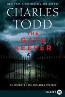 The Gatekeeper: An Inspector Ian Rutledge Mystery (Inspector Ian Rutledge Mysteries)