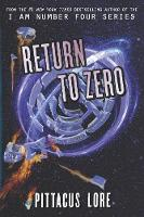 Return to Zero: 3 (Lorien Legacies Reborn)
