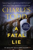A Fatal Lie: 23 (Inspector Ian Rutledge Mysteries)