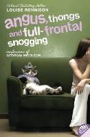 Angus, Thongs and Full-Frontal Snogging: Confessions of Georgia Nicolson: 1