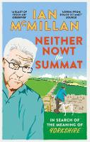 Neither Nowt Nor Summat: In search of the meaning of Yorkshire
