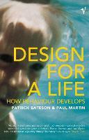 Design for a Life: How Behaviour Develops