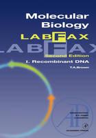 Molecular Biology LabFax: Recombinant DNA: Volume 1