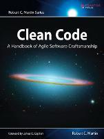 Clean Code: A Handbook of Agile Software Craftsmanship (Robert C. Martin) (Robert C. Martin Series)