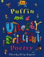 The Puffin Book of Utterly Brilliant Poetry (Puffin Poetry)
