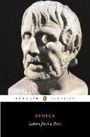 Letters from a Stoic: Epistulae Morales Ad Lucilium (Penguin Classics)