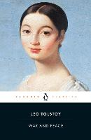 War And Peace: Leo Tolstoy (Penguin Classics)