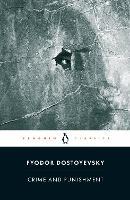 Crime and Punishment: Fyodor Dostoevsky (Penguin Classics)