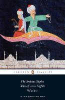 The Arabian Nights: Tales of 1,001 Nights: Volume 1 (The Arabian Nights, 1)