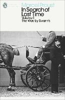 In Search of Lost Time: The Way by Swann's (Penguin Modern Classics)