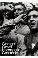 Homage to Catalonia: George Orwell (Penguin Modern Classics)
