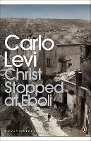 Christ Stopped at Eboli (Penguin Modern Classics)