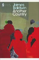 Another Country: James Baldwin (Penguin Modern Classics)