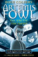 The Arctic Incident: The Graphic Novel (Artemis Fowl Graphic Novels, 2)
