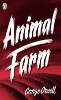 Animal Farm: a fairy story (Great Orwell)