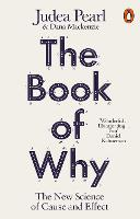 The Book of Why: The New Science of Cause and Effect (Penguin Science)