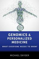 Genomics and Personalized Medicine: What Everyone Needs to Know®