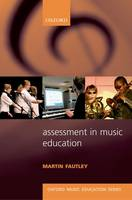 Assessment in Music Education: Oxford Music Education