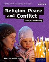 GCSE Religious Studies for Edexcel B: Religion, Peace and Conflict through Christianity