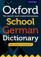 Oxford School German Dictionary: The world´s most trusted dictionaries