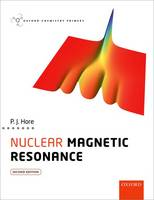 Nuclear Magnetic Resonance 2/e (Oxford Chemistry Primers)